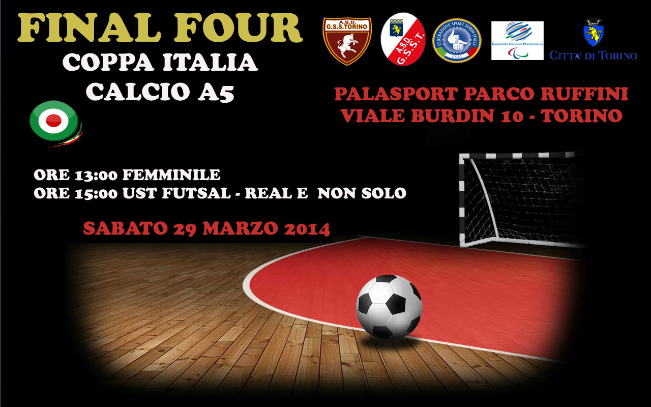 Il Gruppo Sportivo Sordi Torino in collaborazione con la Federazione Sport  Sordi Italia organizza il giorno 29 Marzo 2014 la Finale di Coppa Italia  Calcio ... 1776928103152