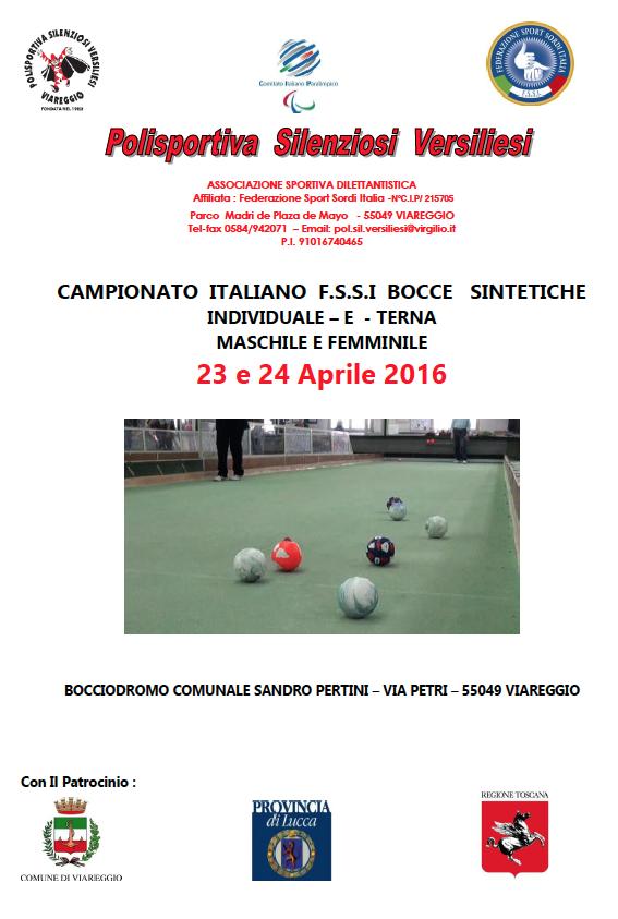 La Polisportiva Silenziosi Versiliesi con l assistenza tecnica della F.I.B  ( Federazione Italiana Bocce) organizza Il CAMPIONATO ITALIANO FSSI di  Bocce ... 945a00999f05a