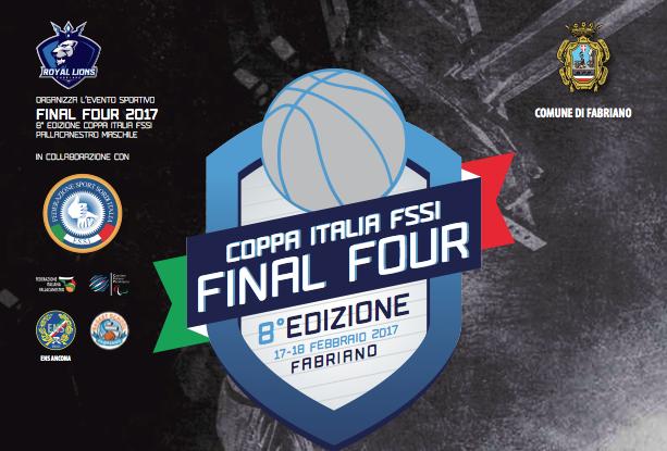 """17-18 Febbraio, Fabriano (AN). Coppa Italia FSSI """"Final Four"""" di Pallacanestro/M"""
