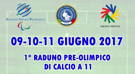 9-11 Giugno, Paratico (BS). 1° Raduno Pre-Olimpico di Calcio A11