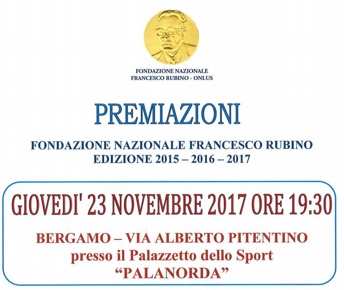 23 Novembre, Bergamo. Premiazioni Fondazione Nazionale Francesco Rubino
