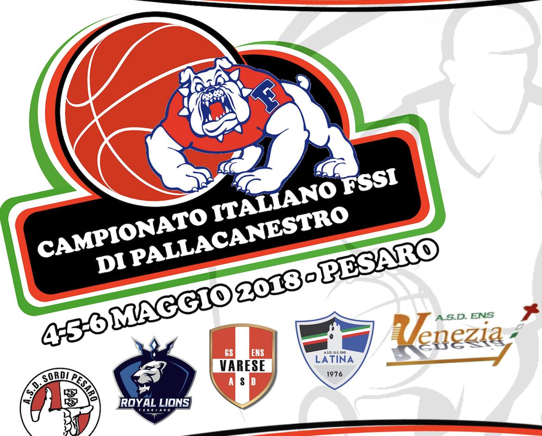 4-6 Maggio, Pesaro (PU). Campionato FSSI di Pallacanestro