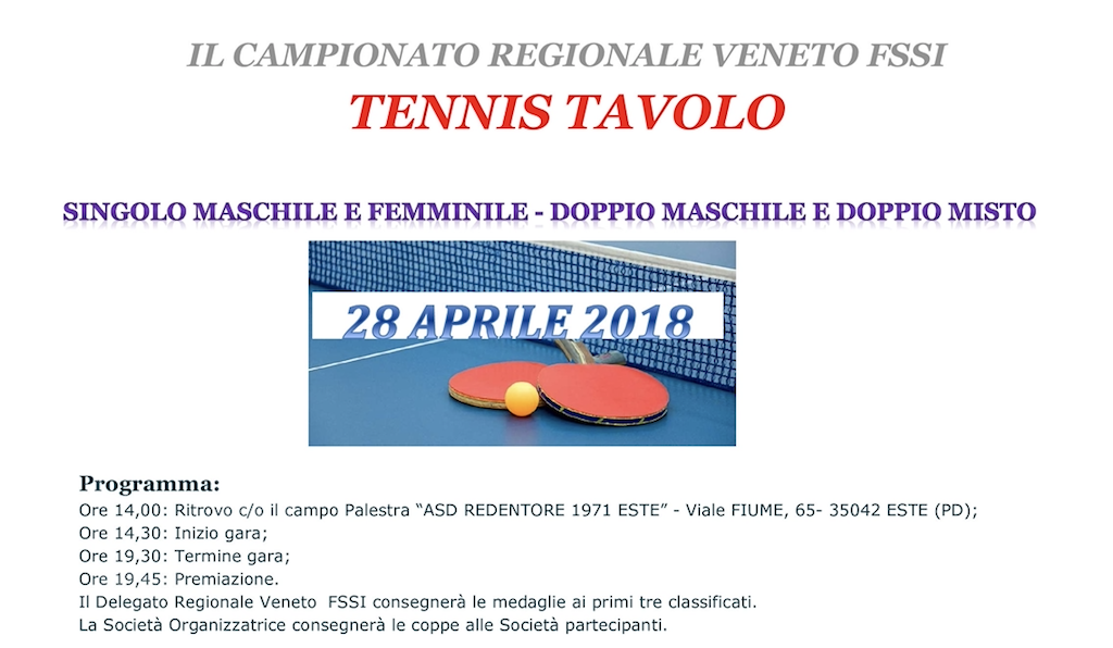 28 Aprile, Este (PD). Campionato Regionale FSSI di Tennistavolo