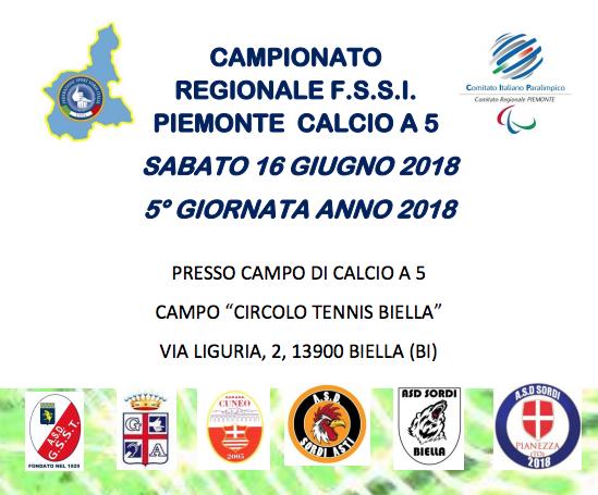 16 Giugno, Biella (BI). Campionato Regionale FSSI Piemonte di Calcio A5