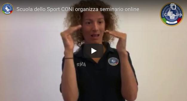 La FSSI in collaborazione con la Scuola dello Sport CONI organizza due seminari online
